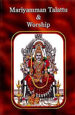 Mariyamman Talattu and Worship