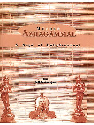 Mother Azhagammal (A Saga of Enlightenment)