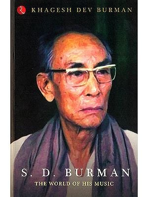 S.D. Burman (The World of His Music)