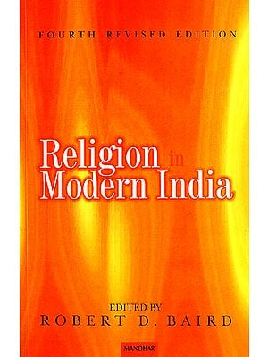 Religion in Modern India (Fourth Revised Edition)