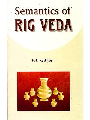 Semantics of Rig Veda