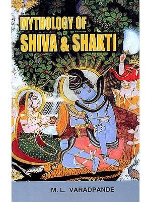 Mythology of Shiva and Shakti
