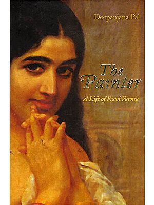The Painter (A Life of Ravi Varma)