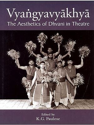 Vyangyavyakhya: The Aesthetics of Dhvani in Teatre (Sanskrit Text with Transliteration and English Translation)