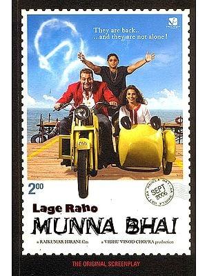 Lage Raho Munna Bhai (The Original Screenplay)