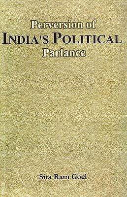Perversion of India's Political Parlance