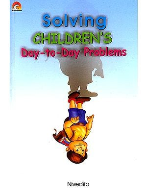 Solving Children's Day-to-Day Problems