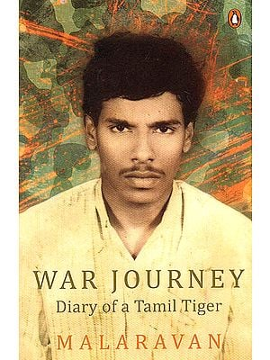 War Journey (Diary of a Tamil Tiger)