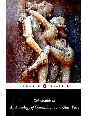 Subhashitavali (An Anthology of Cosmic, Erotic and Other Verse)