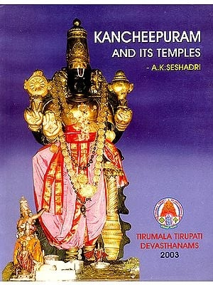 Kancheepuram and Its Temples