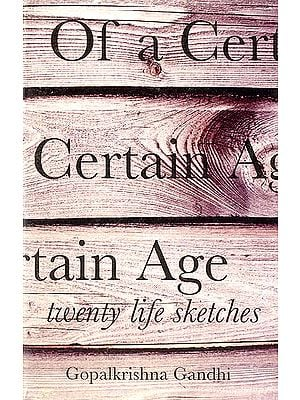 Of A Certain Age (Twenty Life Sketches)