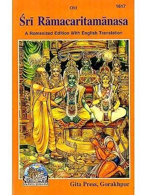 Sri Ramacaritamanasa (A Romanized Edition With English Translation)