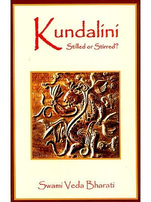 Kundalini (Stilled or Stirred?)