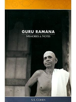 Guru Ramana (Memories and Notes)
