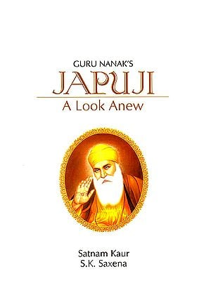 Guru Nanak's Japuji (A Look Anew) (Hini Text with Transliteration and English Translation)