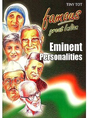 Famous Great Indian Eminent Personalities
