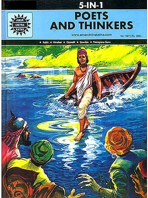 Poets and Thinkers: Kabir, Mirabai, Ekanath, Soordas, Narayana Guru  (A Collection of Comics)