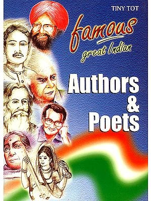 Famous Great Indian Authors and Poets