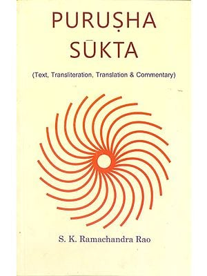Purusha Sukta (Text, Transliteration, Translation and Commentary)