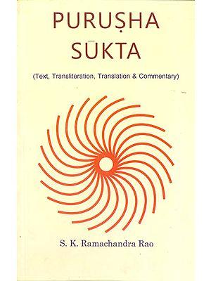 Purusha Sukta (Text, Transliteration, Translation and Commentary)