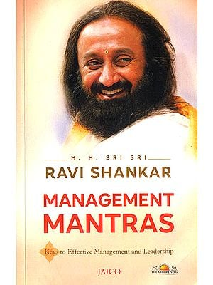 Management Mantras (Keys to Effective Management and Leadership)