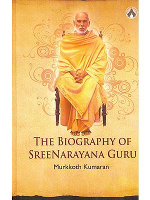 The Biography of Sree Narayana Guru
