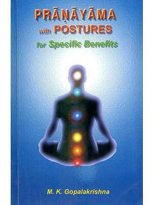 Pranayama with Postures (For Specific Benefits)