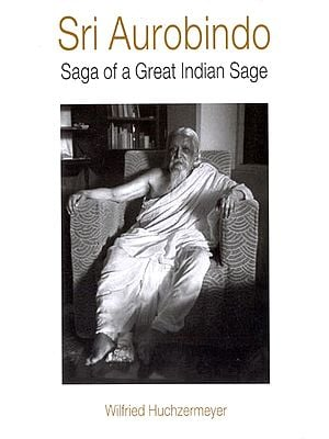 Sri Aurobindo (Saga of a Great Indian Sage)