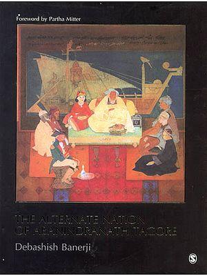 The Alternate Nation of Abanindranath Tagore