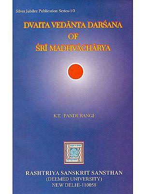 Dvaita Vedanta Darsana of Sri Madhvacharya