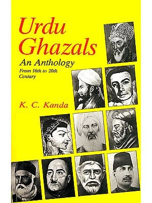 Urdu Ghazals: An Anthology From 16th To 20th Century (Urdu Text with Transliteration and English Translation)