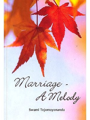 Marriage - A Melody (Sanskrit Text with Transliteration and English Translation)