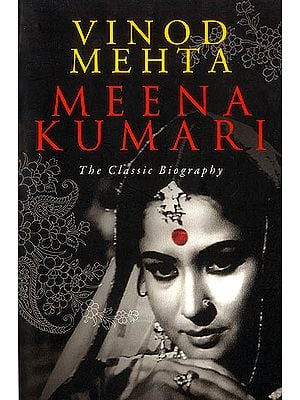Meena Kumari (The Classic Biography)