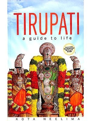 Tirupati (A Guide to Life)