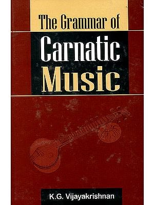The Grammar of Carnatic Music (With CD)