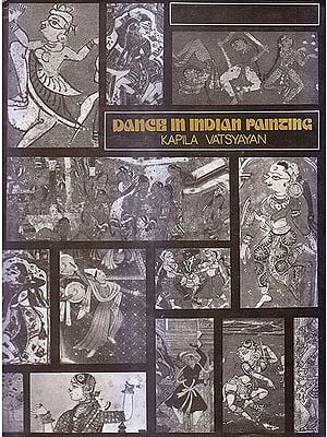 Dance in Indian Painting (A Rare Book)