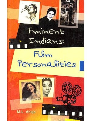 Eminent Indians Film Personalities