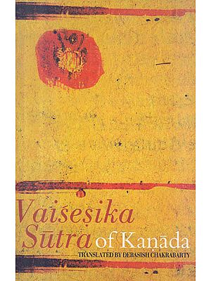 Vaisesika Sutra of Kanada (Sanskrit Text with Transliteration and English Translation)