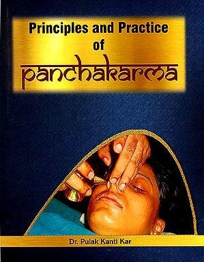 Principles and Practice of Panchakarma
