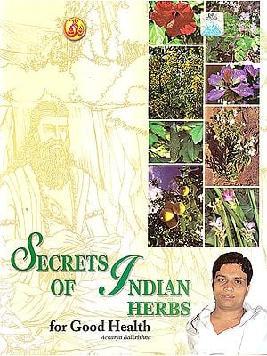 Secrets of Indian Herbs for Good Health