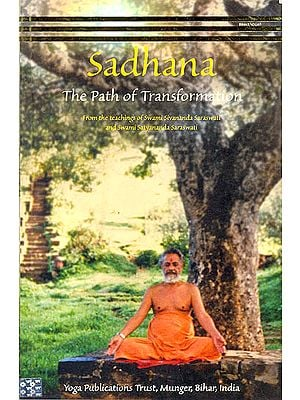 Sadhana: The Path of Transformation