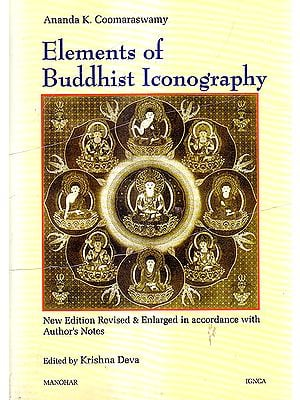 Elements of Buddhist Iconography