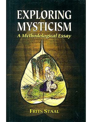 Exploring Mysticism (A Methodological Essay)
