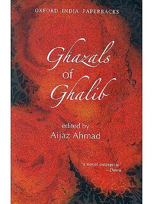 Ghazals of Ghalib