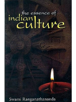 The Essence of Indian Culture