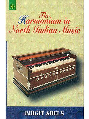 The Harmonium in North Indian Music