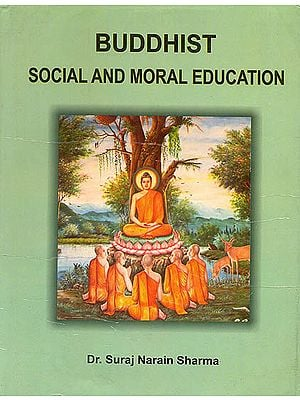 Buddhist Social and Moral Education