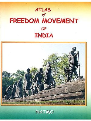 Atlas of Freedom Movement of India