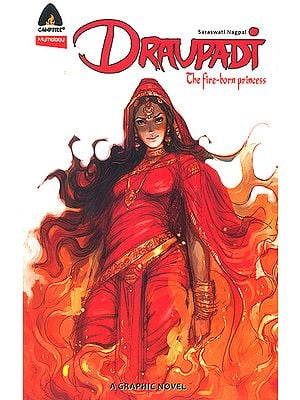 Draupadi: The Fire Born Princess (Comic)