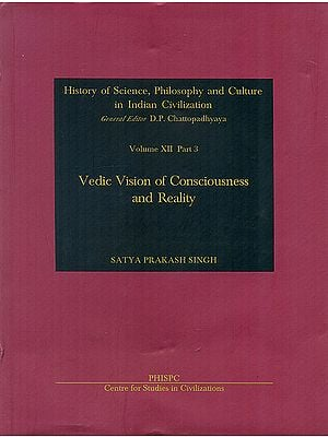 Vedic Vision of Consciousness and Reality